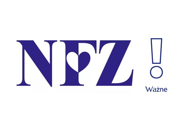 Niebieski napis na białym tle NFZ, obok wykrzyknik i napis Ważne.